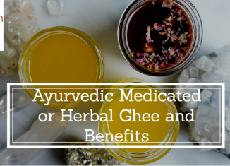 Ayurvedic Medicated Ghee/Ghritam – A Superior Anupan or Carrier